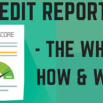 Understanding Credit Reports – All You Need To Know